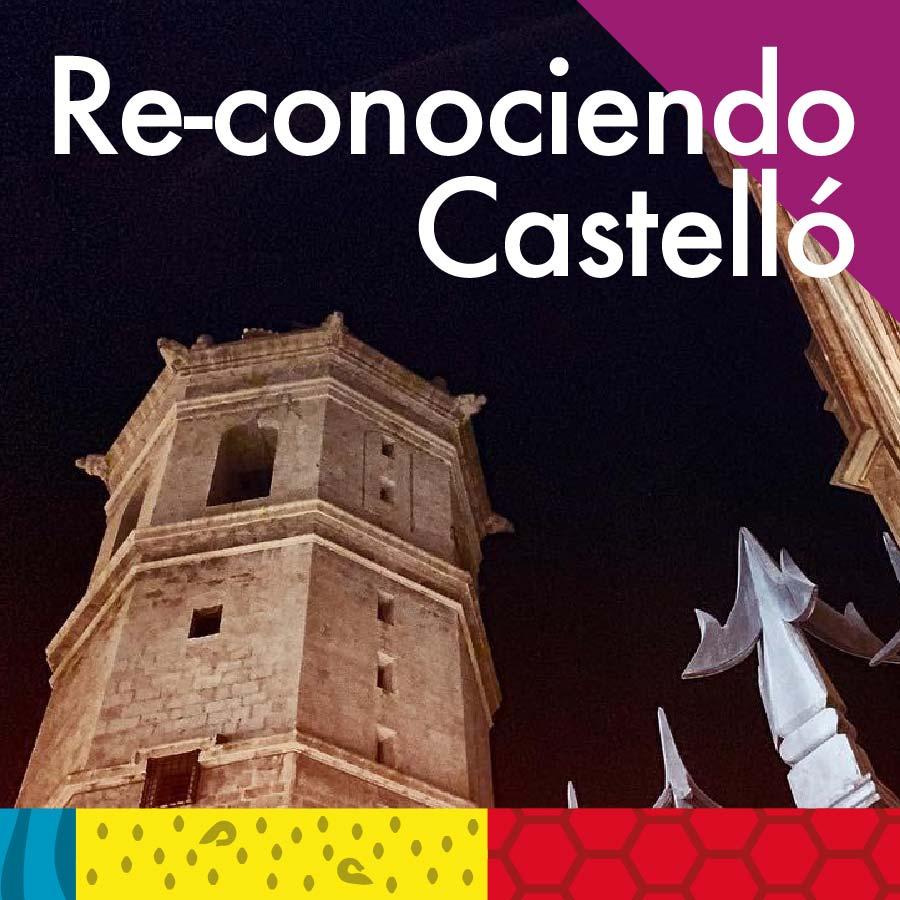 Re-conociendo Castelló